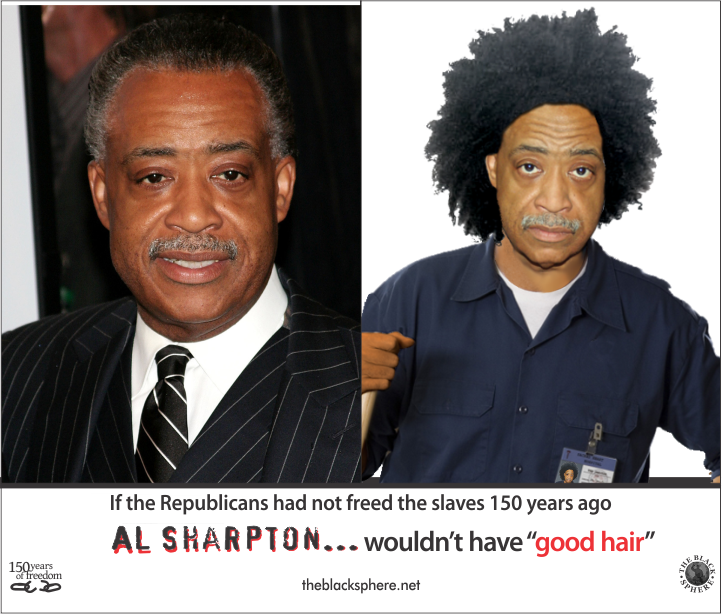 Republicanism - Al Sharpton Good Hair