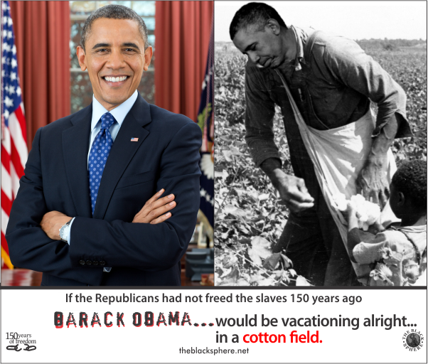 Republicanisms - Obama picking cotton