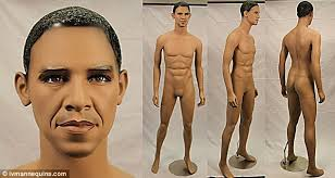 Obama's anatomically correct mannaquin